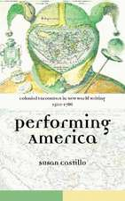 Colonial Encounters in New World Writing, 1500-1786:  Performing America