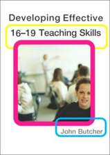 Developing Effective 16-19 Teaching Skills:  Strategies, Institutions and Reflexivity