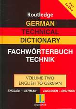 German Technical Dictionary, Volume Two:  English to German