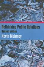 Rethinking Public Relations:  PR Propaganda and Democracy