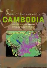 Conflict and Change in Cambodia