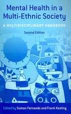 Mental Health in a Multi-Ethnic Society:  A Multidisciplinary Handbook