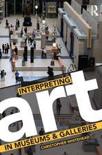 Interpreting Art in Museums and Galleries