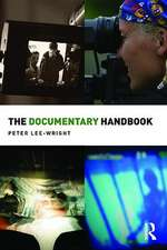 The Documentary Handbook:  Managing Violent Pasts