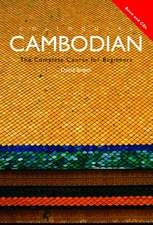 Colloquial Cambodian:  The Complete Course for Beginners [With Colloquial Cambodian]