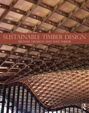 Dickson, M: Sustainable Timber Design