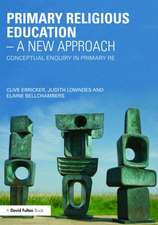 Primary Religious Education a New Approach:  Conceptual Enquiry in Primary Re