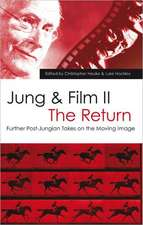 Jung and Film II:  Further Post-Jungian Takes on the Moving Image