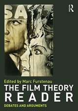 The Film Theory Reader:  Debates and Arguments