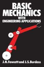 Basic Mechanics with Engineering Applications