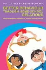 Better Behaviour Through Home-School Relations