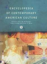 Encyclopedia of Contemporary American Culture