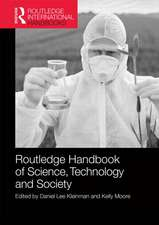 Routledge Handbook of Science, Technology and Society