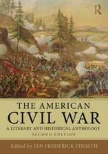 The American Civil War:  A Literary and Historical Anthology