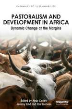 Pastoralism and Development in Africa
