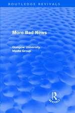 More Bad News (Routledge Revivals)