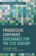 Progressive Corporate Governance for the 21st Century:  Developing Advanced Practice