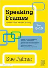 Speaking Frames:  Ages 8-10