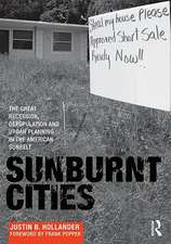 Sunburnt Cities:  The Great Recession, Depopulation and Urban Planning in the American Sunbelt