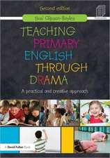 Teaching Primary English Through Drama