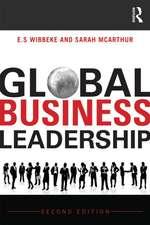 Global Business Leadership:  Negotiating the Years of Lead