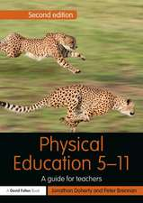 Physical Education 5 11:  A Guide for Teachers