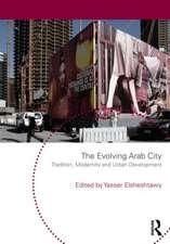 The Evolving Arab City