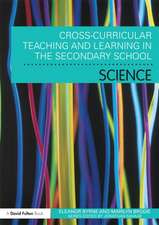 Cross Curricular Teaching and Learning in the Secondary School Science:  A Sourcebook