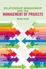 Relationship Management and the Management of Projects