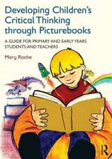 Developing Children S Critical Thinking Through Picturebooks