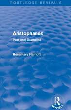 Aristophanes (Routledge Revivals):  Poet and Dramatist