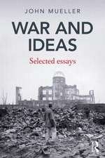 War and Ideas:  Selected Essays