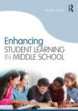 Enhancing Student Learning in Middle School