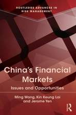 China's Financial Markets:  Issues and Opportunities