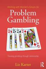 Working with Women's Groups for Problem Gambling