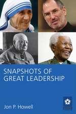 Snapshots of Great Leadership