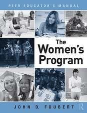 The Women's Program:  Peer Educator's Manual