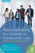 Reconceptualizing the Literacies in Adolescents' Lives:  Bridging the Everyday/Academic Divide