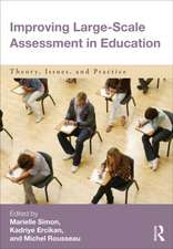 Improving Large-Scale Assessment in Education:  Theory, Issues, and Practice