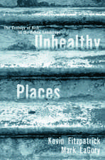 Unhealthy Places
