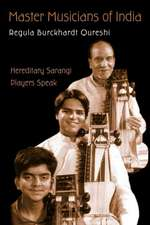 Master Musicians of India:  Hereditary Sarangi Players Speak