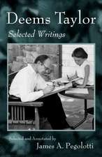 Deems Taylor:  Selected Writings