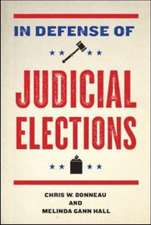 In Defense of Judicial Elections