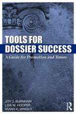 Tools for Dossier Success:  A Guide for Promotion and Tenure