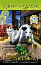 Murder Most Howl: A Paws and Claws Mystery