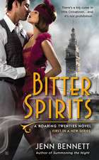 Bitter Spirits: A Roaring Twenties Novel