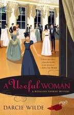 A Useful Woman: A Regency Mystery