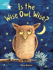 Rigby Star Guided 2, Turquoise Level: Is the Wise Owl Wise?