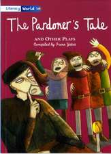 Literacy World Fiction Stage 4 The Pardoner's Tale and Other Plays