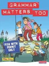 Grammar Matters Too Student Book